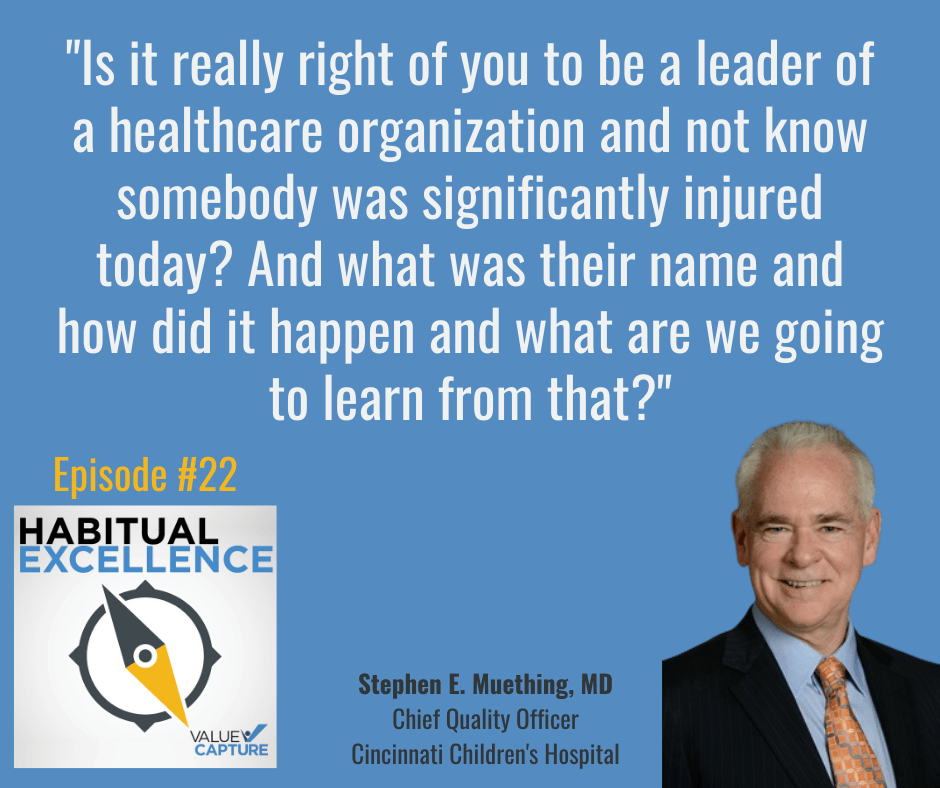 """""""Is it really right of you to be a leader of a healthcare organization and not know somebody was significantly injured today? And what was their name and how did it happen and what are we going to learn from that?"""""""