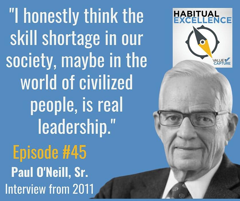 """""""I honestly think the skill shortage in our society, maybe in the world of civilized people, is real leadership."""""""