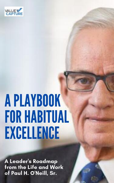 Paul ONeilll Book Cover Playbook for Habitual Excellence Value Capture-1