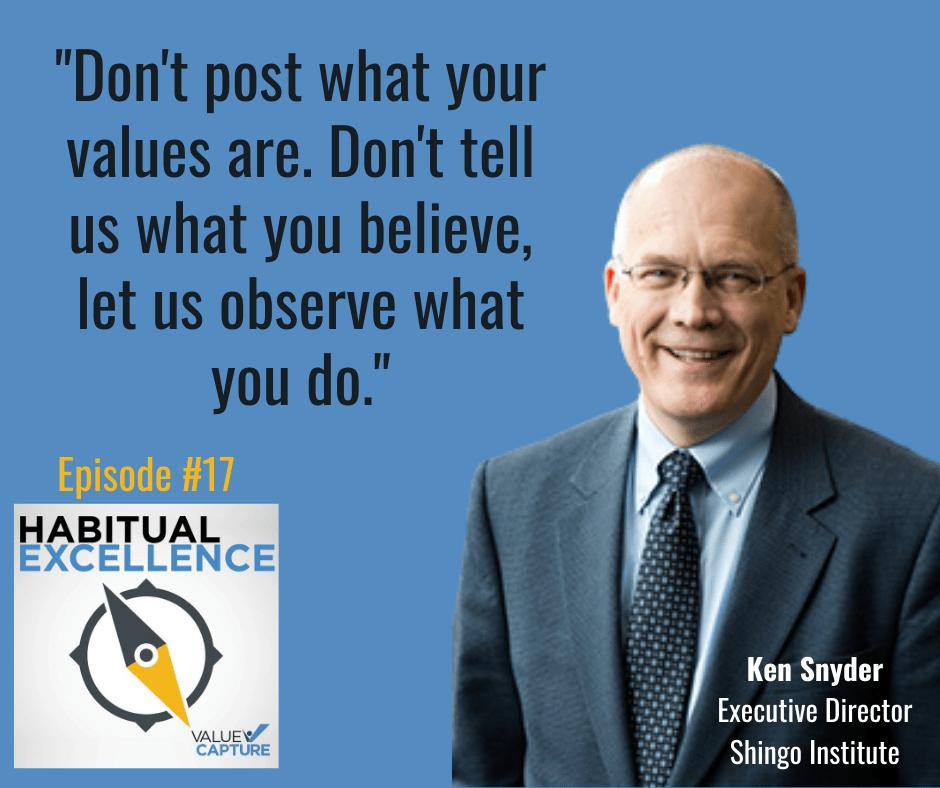 Ken Snyder Value Capture Habitual Excellence Quote
