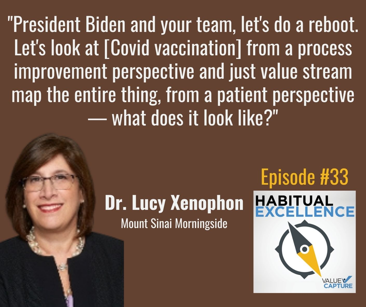 """""""President Biden and your team, let's do a reboot. Let's look at [Covid vaccination] from a process improvement perspective and just value stream map the entire thing, from a patient perspective — what does it look like?"""""""