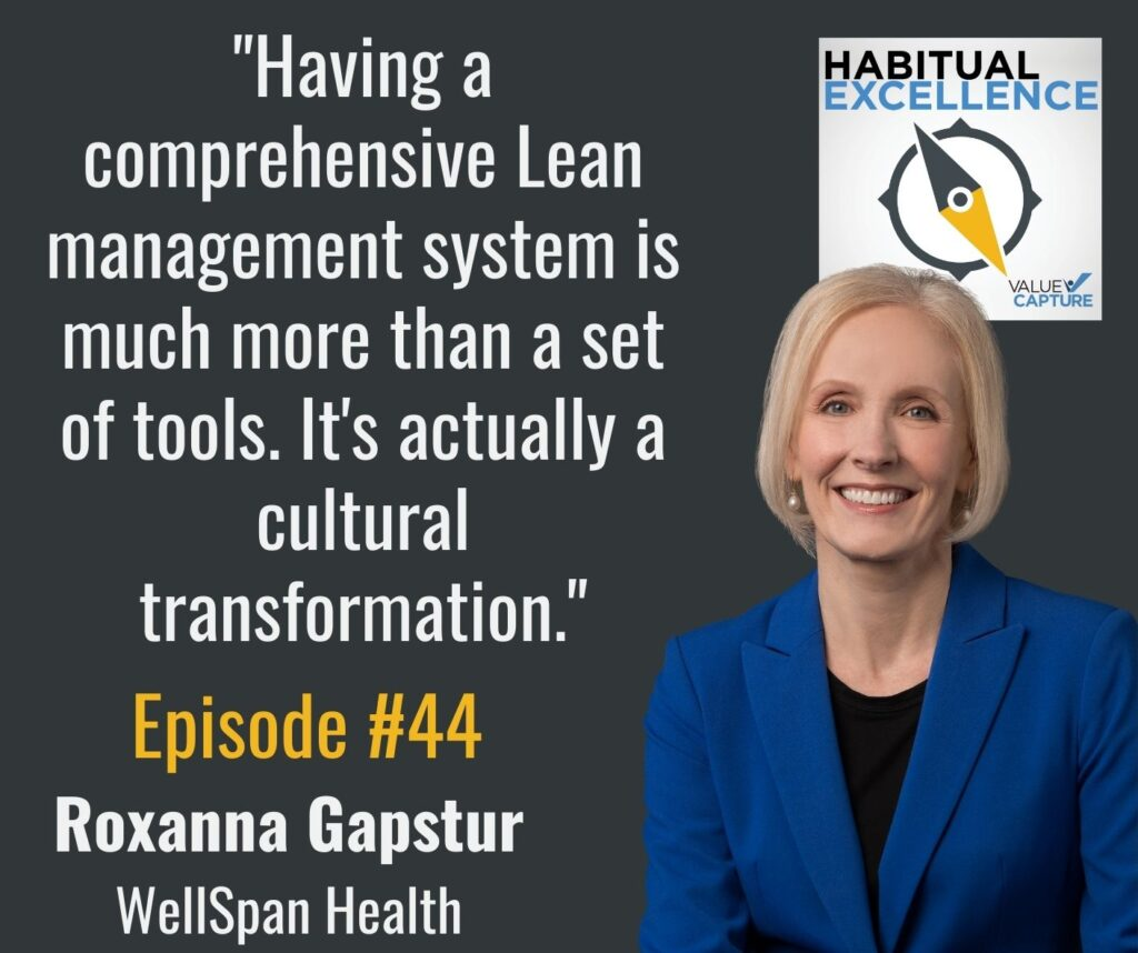 """""""Having a comprehensive Lean management system is much more than a set of tools. It's actually a cultural transformation."""""""