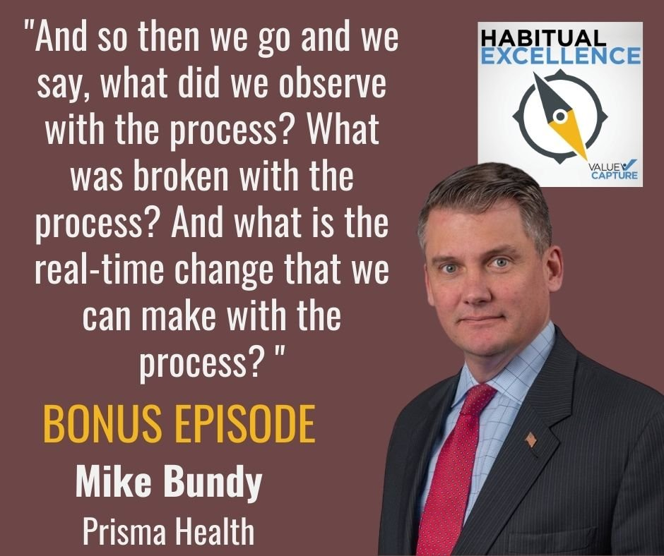 """""""And so then we go and we say, what did we observe with the process? What was broken with the process? And what is the real-time change that we can make with the process? """""""