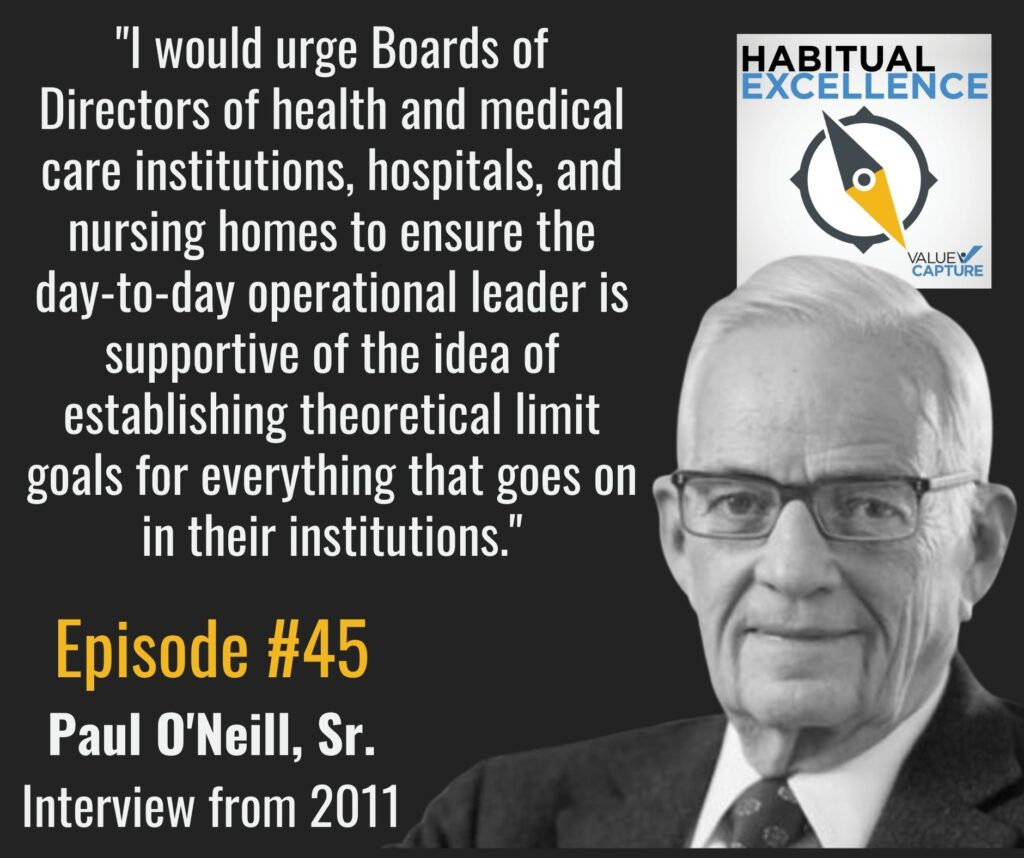 """""""I would urge Boards of Directors of health and medical care institutions, hospitals, and nursing homes to ensure the day-to-day operational leader is supportive of the idea of establishing theoretical limit goals for everything that goes on in their institutions."""""""