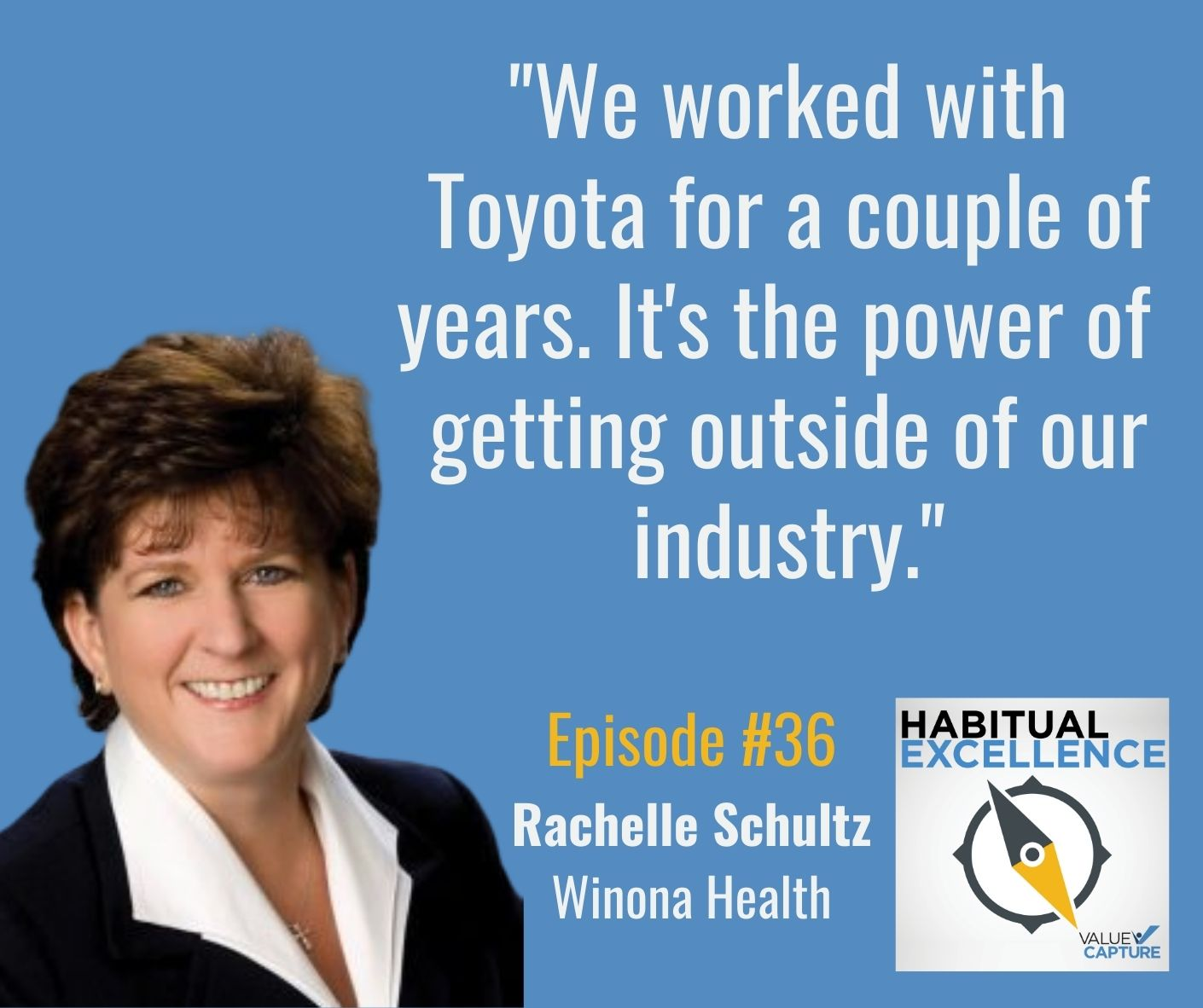 """""""We worked with Toyota for a couple of years. It's the power of  getting outside of our industry."""""""